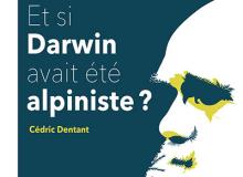 et si darwin avait été alpiniste
