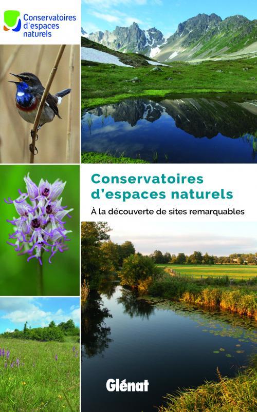 A la découverte de sites remarquables du réseau des Conservatoires d'espaces naturels