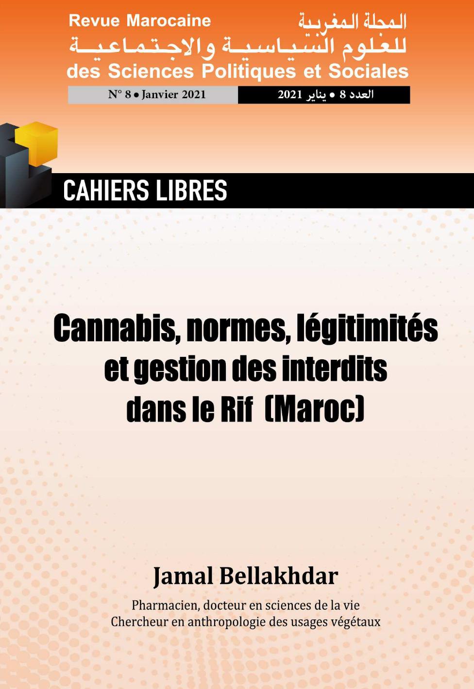 Couverture Cannabis, normes, légitimités et gestion des interdits dans le Rif